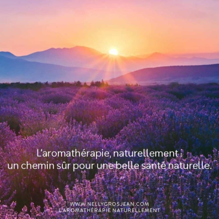nelly_grosjean_regenerescence_citation_aromathérapie